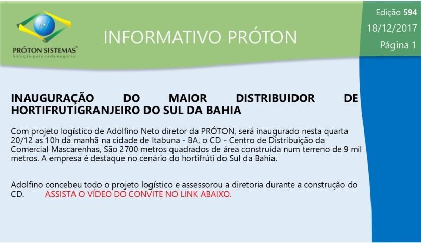 INFORMATIVO PROTON 594 - INAUGURACAO MASCARENHAS